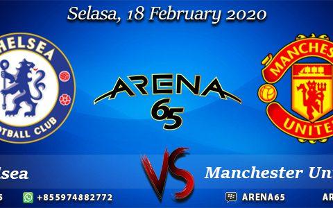 Prediksi Chelsea Vs Manchester United 18 February 2020