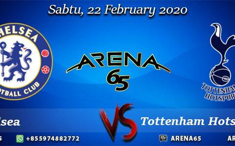 Prediksi Chelsea Vs Tottenham Hotspur 22 February 2020