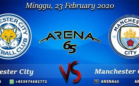 Prediksi Leicester City Vs Manchester City 23 February 2020